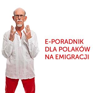 e-poradnik dla Polaków na emigracji