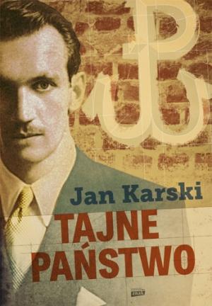"""Prezentacja książki Jana Karskiego \""""Tajne Państwo\"""" opublikowanej przez Wydawnictwo Znak"""