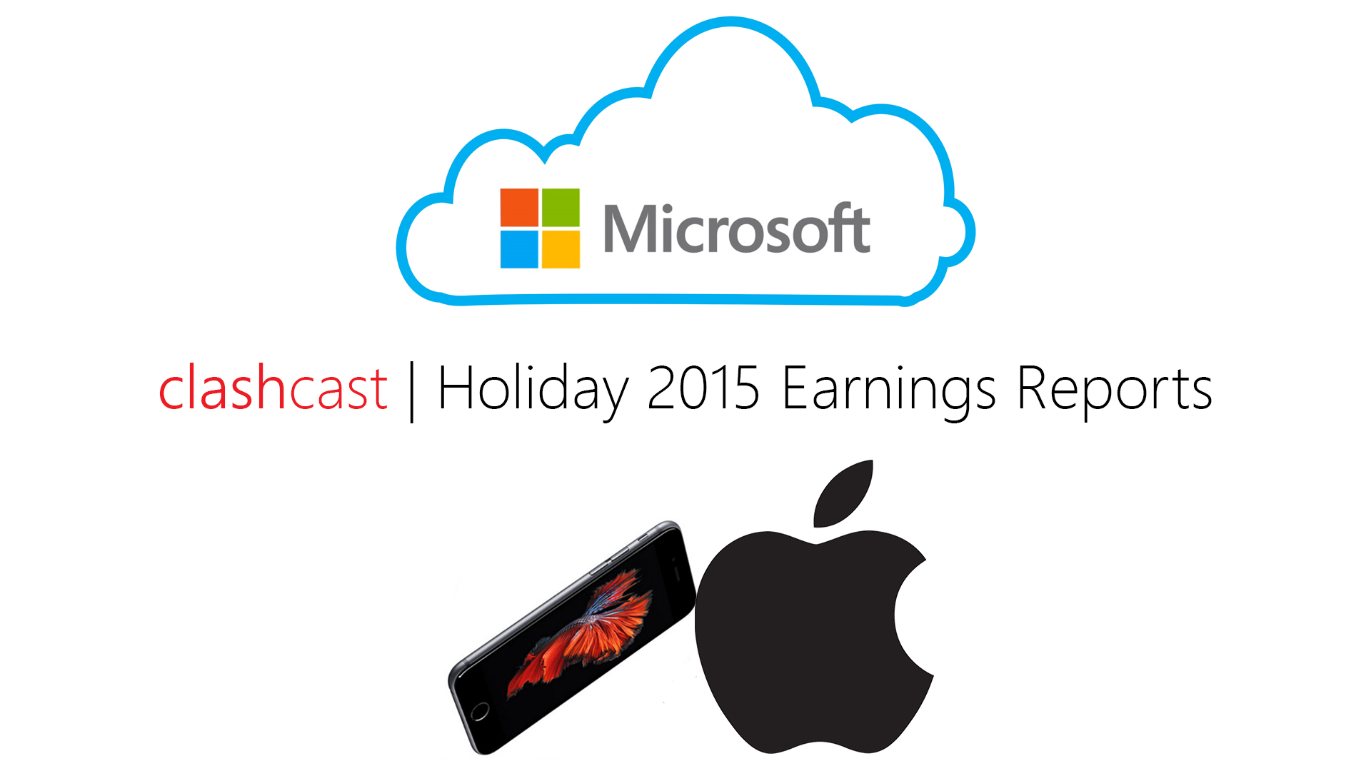 Apple and Microsoft Holiday 2015 Earnings Analysis - ClashCast #7