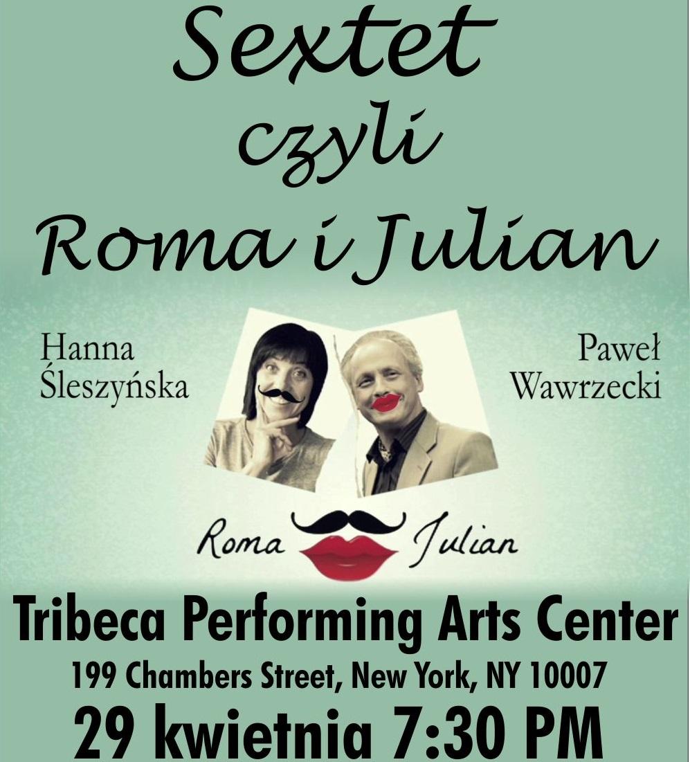 SEXTET czyli Roma i Julian w Nowym Jorku