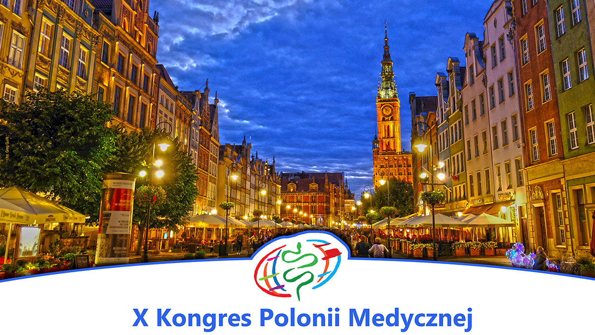 X Kongres Polonii Medycznej dla lekarzy i dentystów pochodzenia polskiego z całego świata