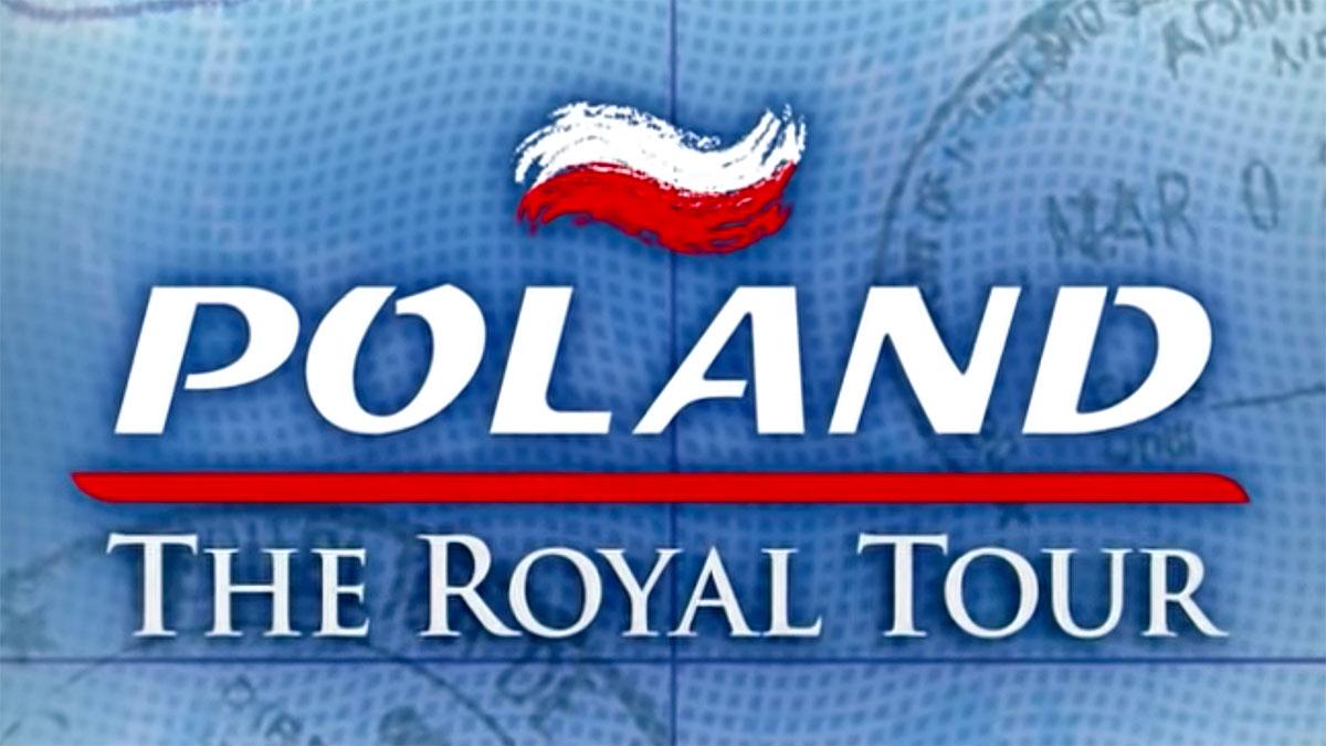 Film o Polsce w amerykańskiej telewizji - Poland. The Royal Tour