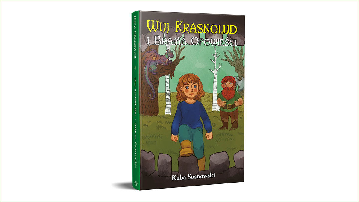 """""""Wuj krasnolud i Brama Opowieści"""" - książka z przesłaniem"""