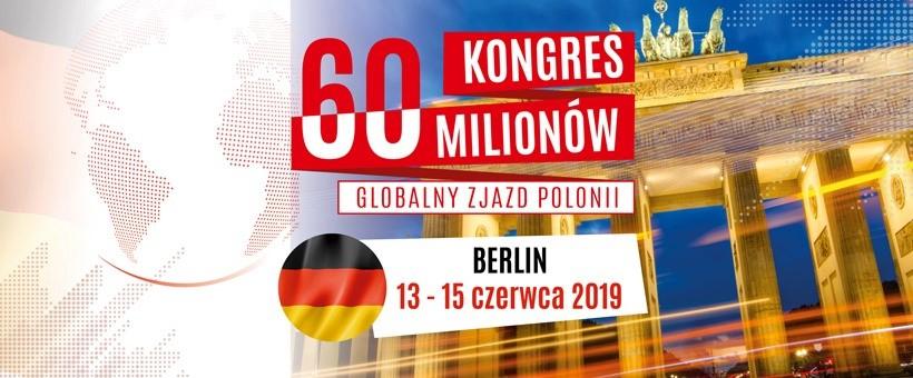 W Berlinie Kongres 60 Milionów