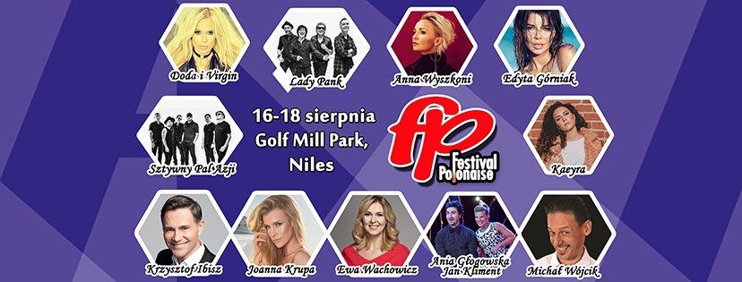 Ewa Wachowicz i Krzysztof Ibisz zapraszają na Festival Polonaise 2019 w Golf Mill Park w Niles