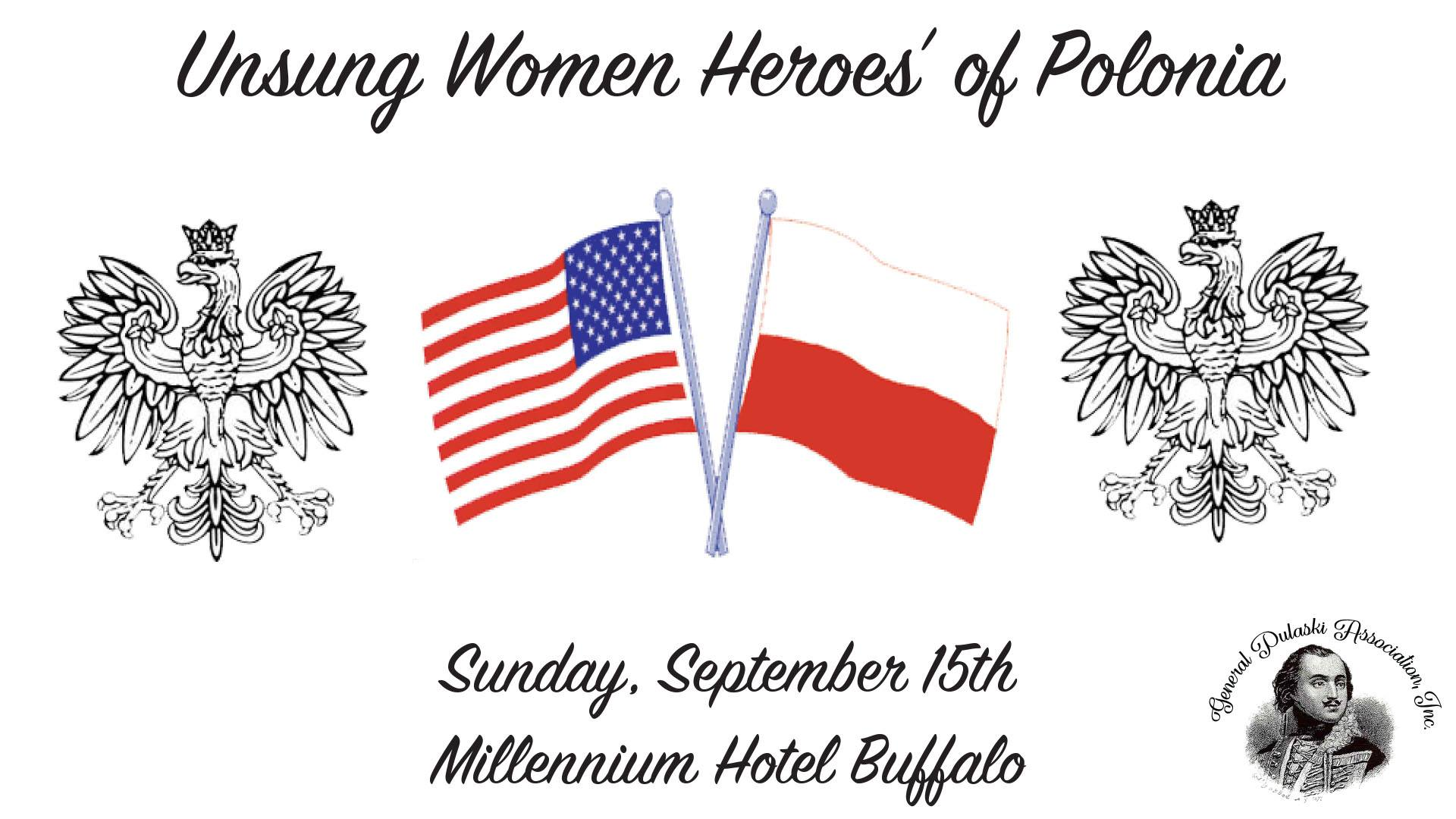 Polish Americans of Buffalo: Unsung Women Heroes' of Polonia Awards Banquet in Buffalo