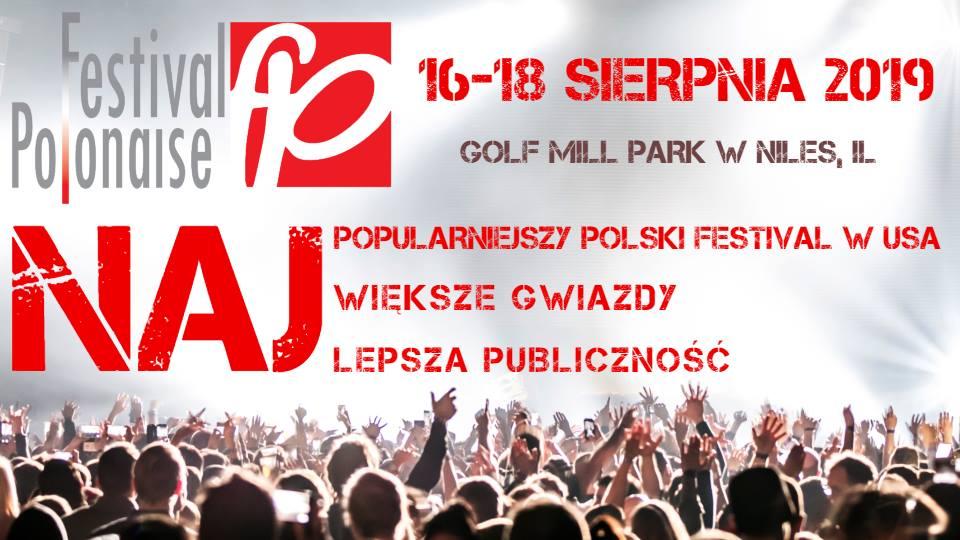 Polonijna impreza plenerowa roku – Festival Polonaise 2019 w Niles, IL