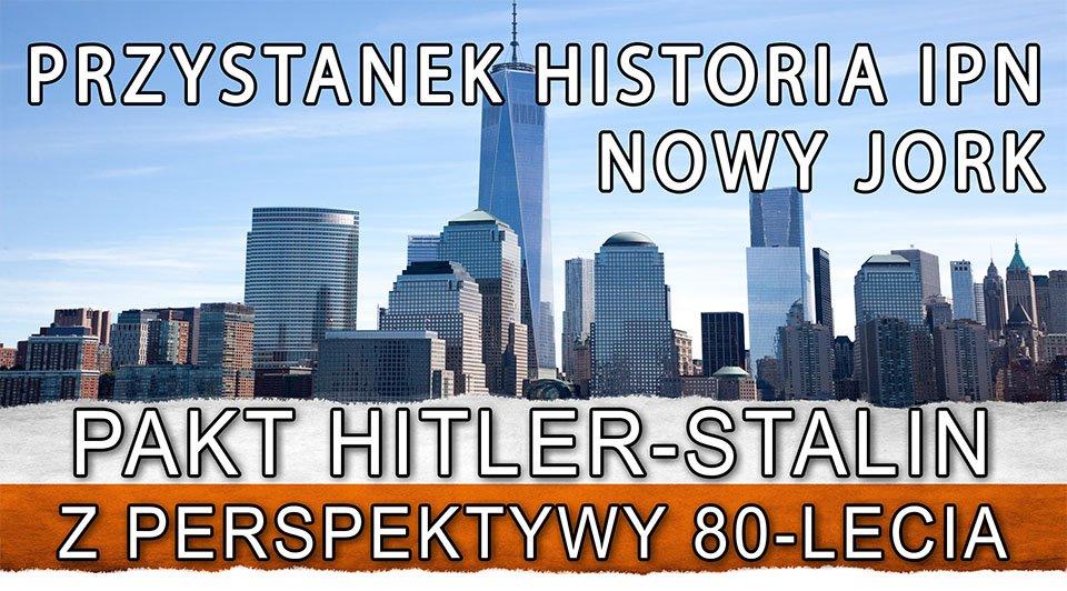 Przystanek Historia IPN w NY i NJ