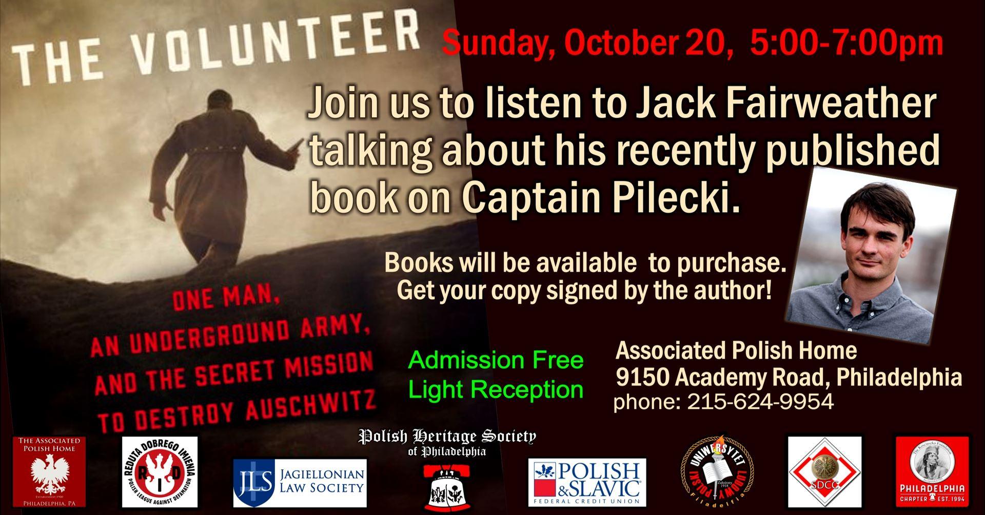 The Volunteer: One Man & The Secret Mission to Destroy Auschwitz. Jack Fairweather in Philadelphia