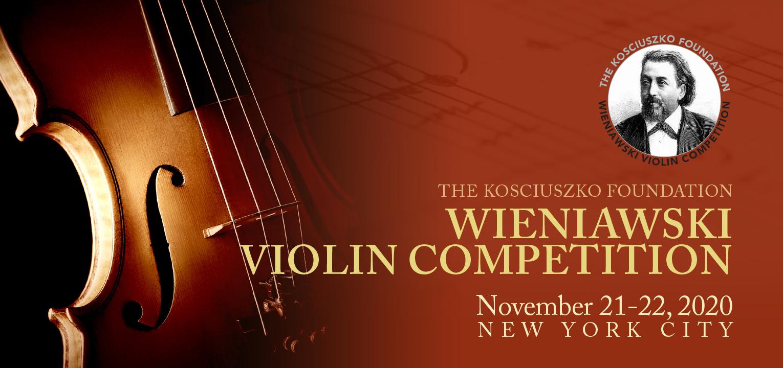 NYC: The Kosciuszko Foundation Wieniawski Violin Competition 2020