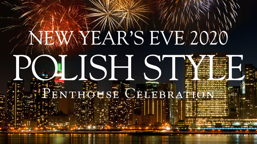 New Year's Eve Polish Style 2020 in New York at Terrace on the Park (Polski Sylwester w Nowym Jorku)