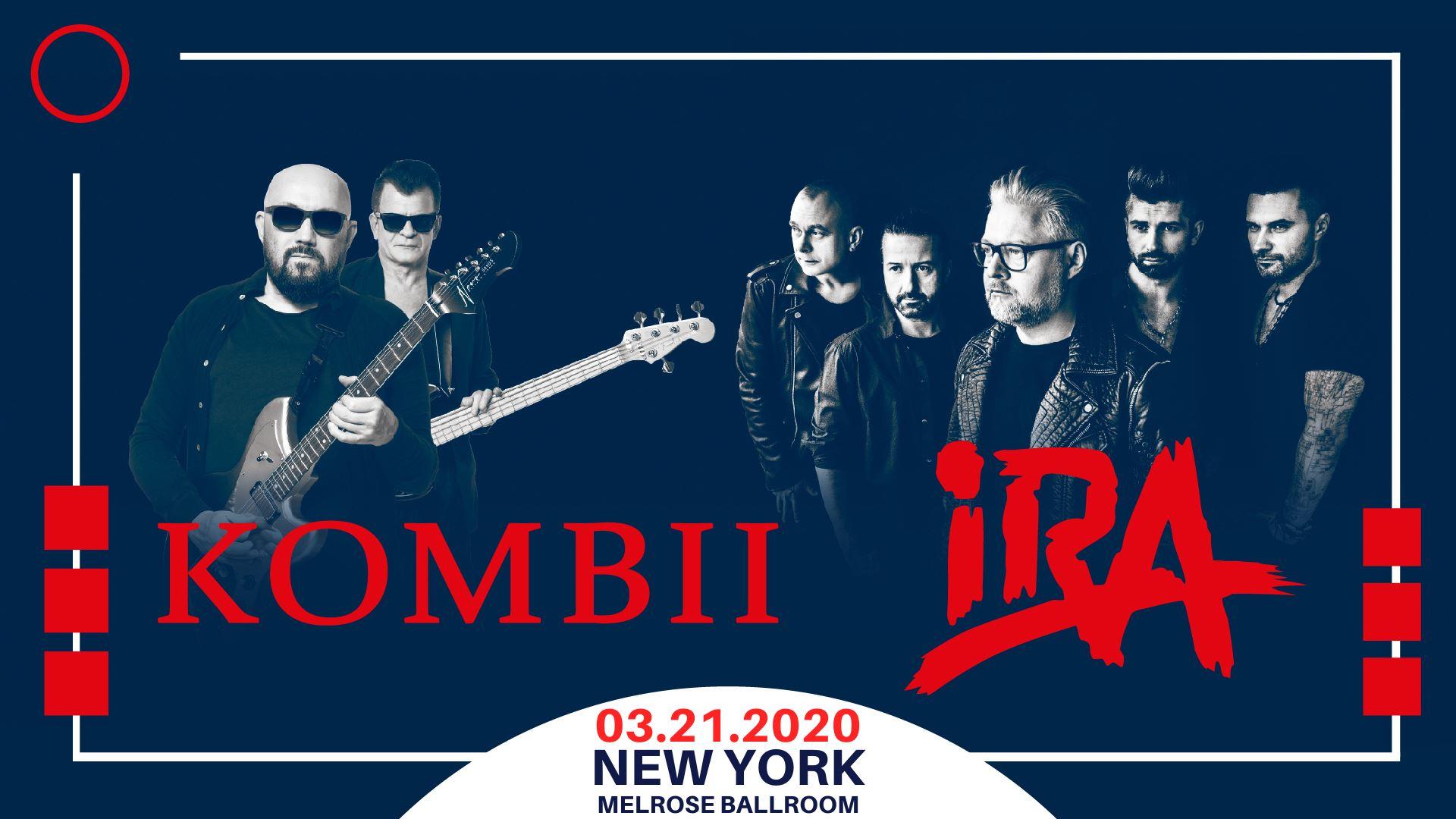 KOMBII i IRA w Nowym Jorku w marcu 2020 - KOCERT ODWOŁANY