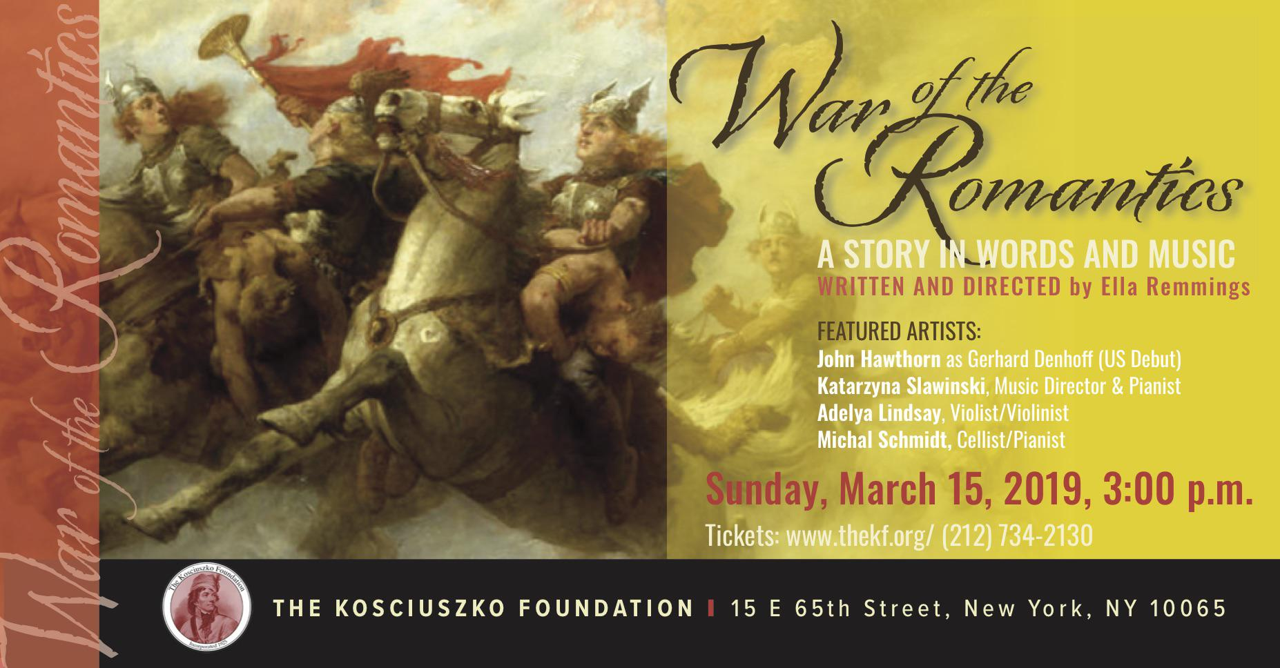 The Kosciuszko Foundation in NYC: War of the Romantics - A Story in Words and Music