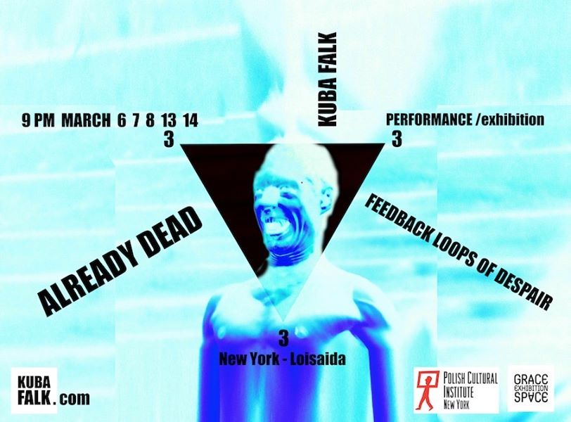 The performance and exhibition by Kuba Falik in New York