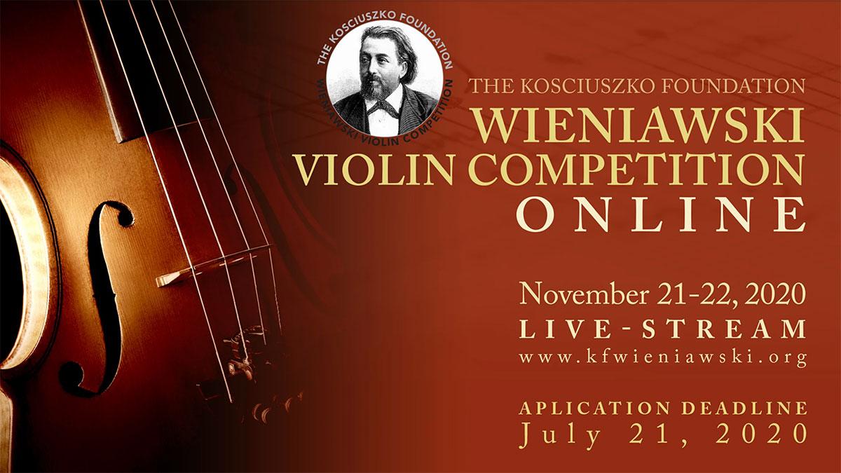 The KF Wieniawski Violin Competition Goes ONLINE. Application Deadline July 21