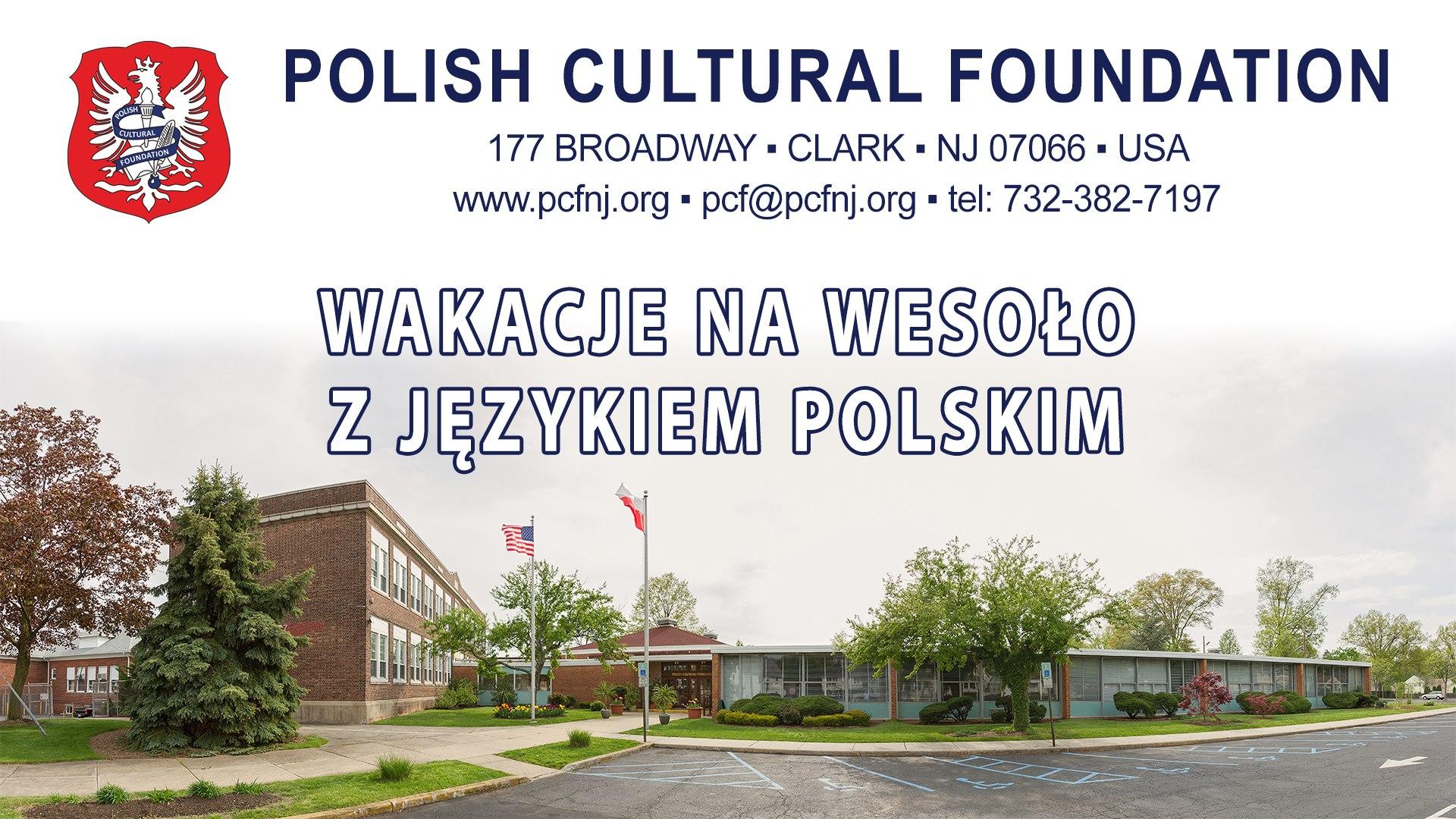 Polska Fundacja Kulturalna zaprasza na wakacje na wesoło z językiem polskim