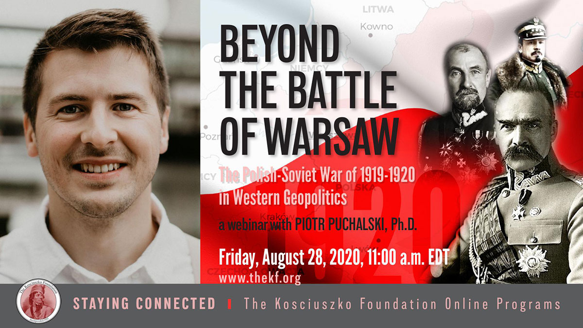 The Polish-Soviet War of 1919-1920 in Western Geopolitics: A Webinar with Piotr Puchalski PhD