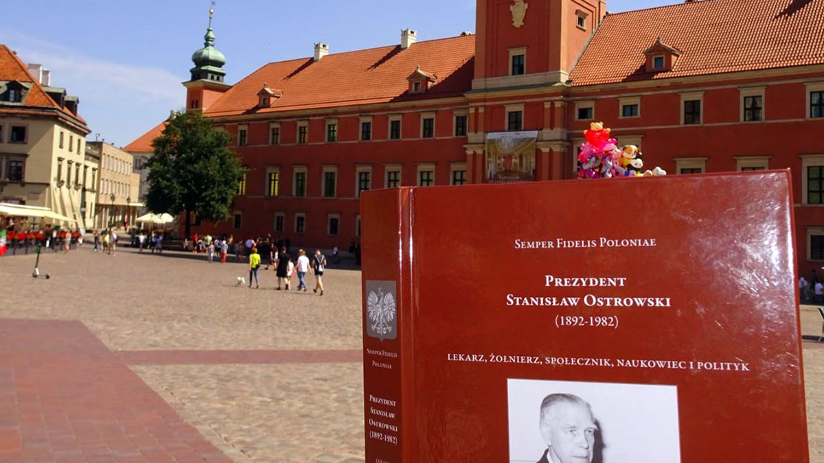 """""""Semper fidelis Poloniae"""" - książka o Prezydencie RP Stanisławie Ostrowskim"""