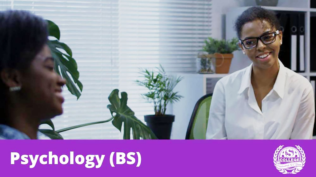 The Bachelor of Science in Psychology, an Academic Program at ASA College
