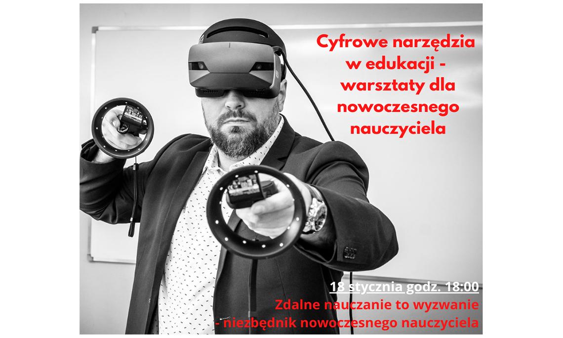 Nowoczesna edukacja w symbiozie z nowymi technologiami. Warsztaty dla nauczycieli
