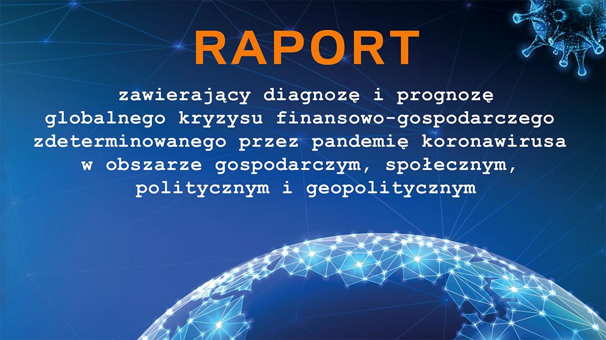 """""""O lepszą Polskę"""" - Raport o globalnym kryzysie spowodowanym pandemią koronawirusa"""