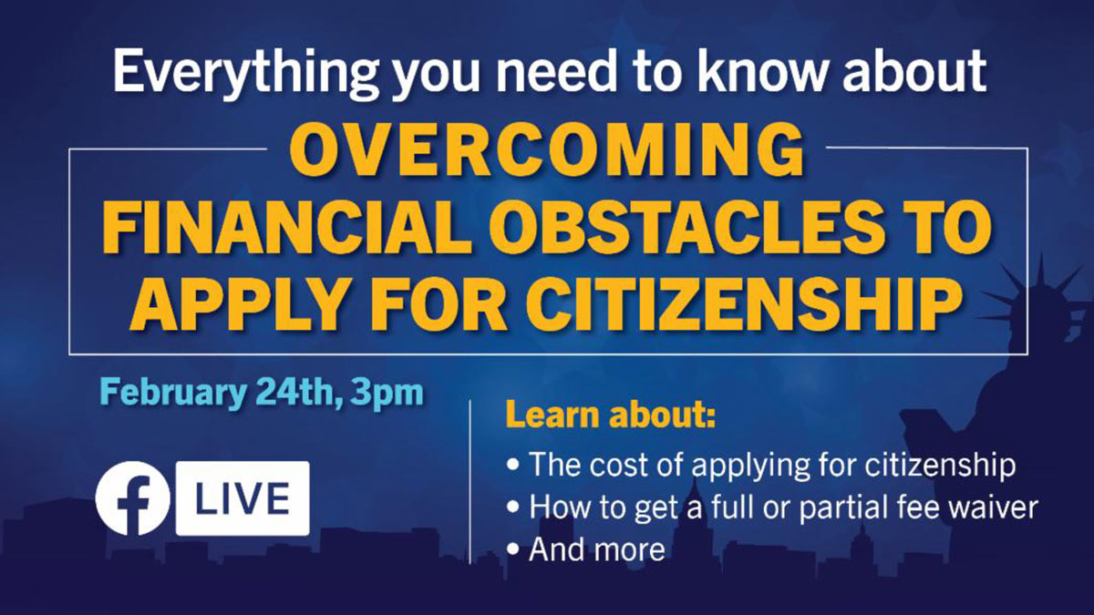 Don't miss it! Today at 3PM on FB. Overcoming Financial Obstacles to Apply for Citizenship