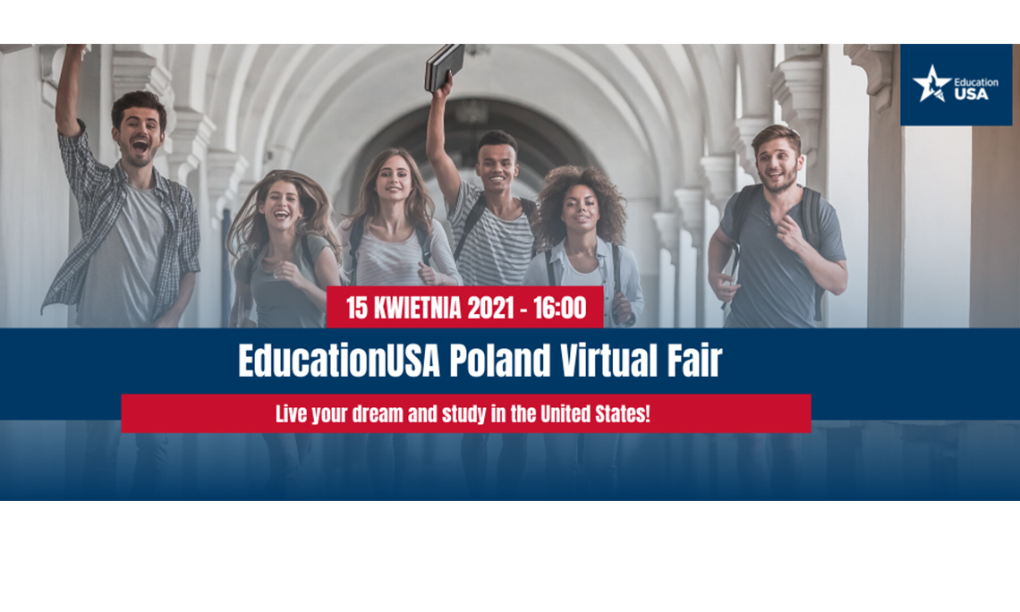 "Targi edukacyjne ""EducationUSA Poland Virtual Fair"" o studiach w USA"