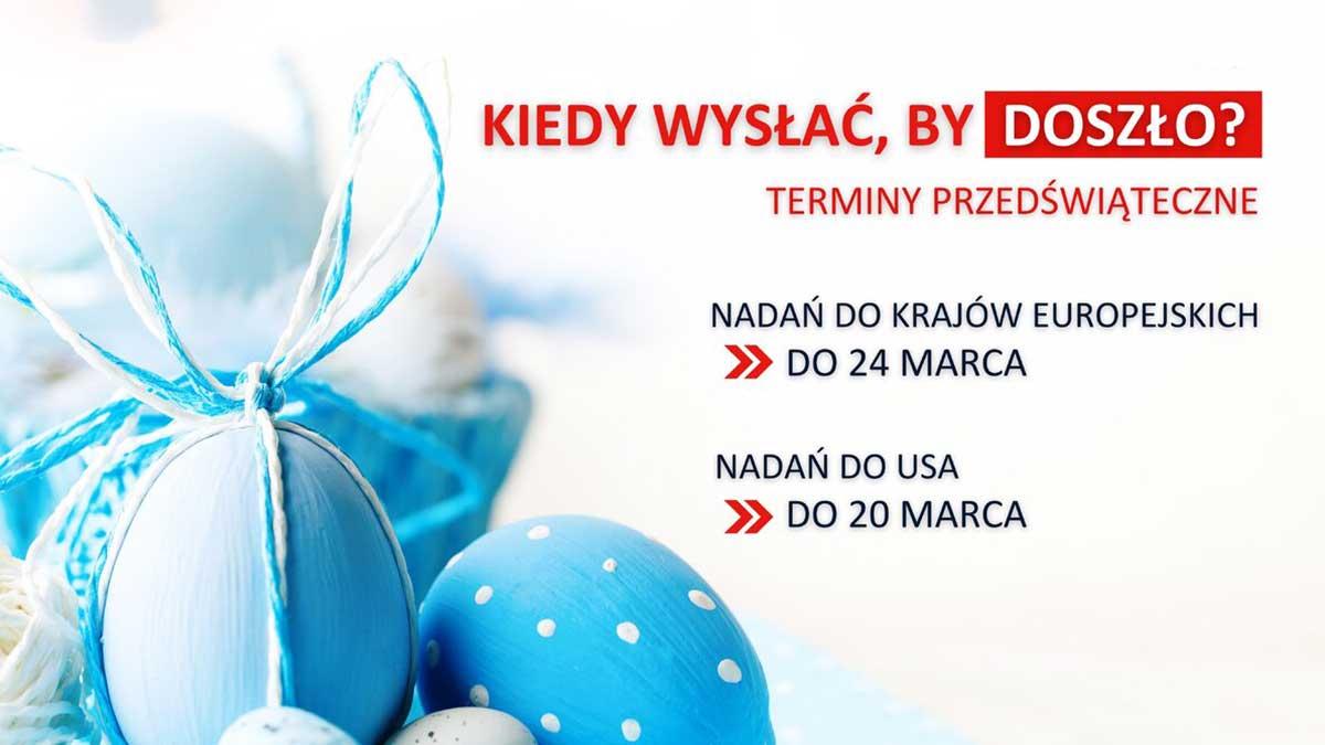 Czas nadawania przesyłek  z Polski do USA i krajów europejskich na Wielkanoc