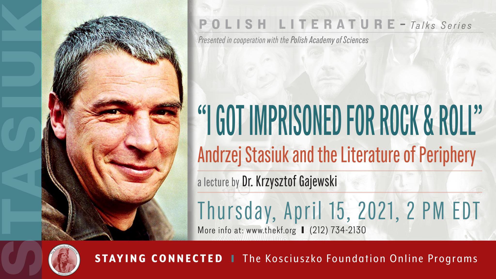"""""""I got imprisoned for rock and roll"""": Andrzej Stasiuk and the Literature of Periphery – A lecture by Dr. Krzysztof Gajewski"""