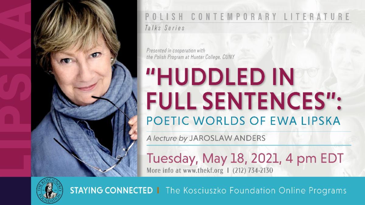 """Huddled in Full Sentences"" - Poetic worlds of Ewa Lipska - A webinar on May 18, 4 PM EDT"