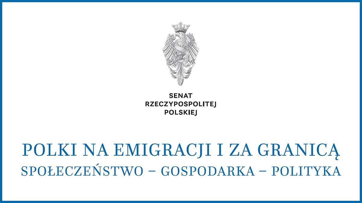 """Konferencja w Senacie pt. """"Polki na emigracji i za granicą"""""""