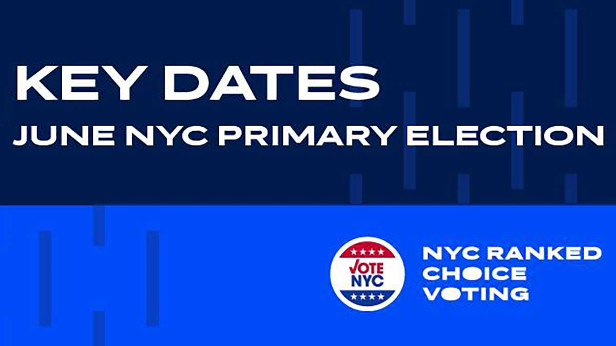 NYC. May 28 is the Last Day to Register to Vote in the June Democratic Primary