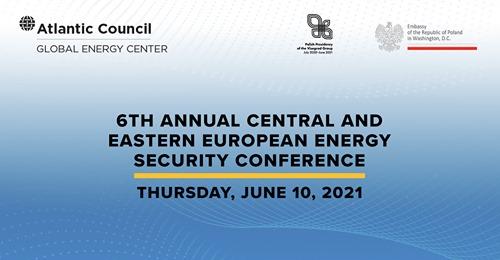 VI edycja dorocznej konferencji bezpieczeństwa energetycznego Europy Środkowej i Wschodniej