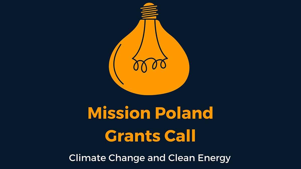 Granty na wsparcie programów podejmujących kwestię czystej energii i zmian klimatycznych