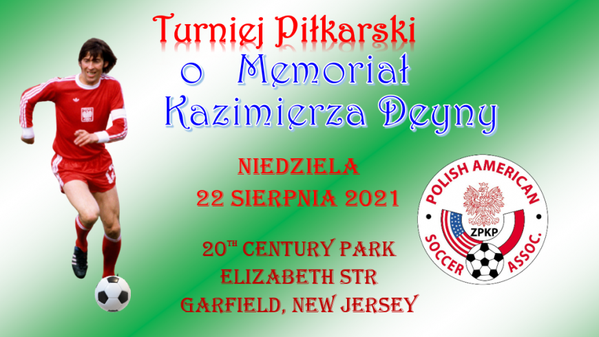 Memoriał K.Deyny 2021 w New Jersey z meczem drużyn Tomka Adamka i Adama Kownackiego