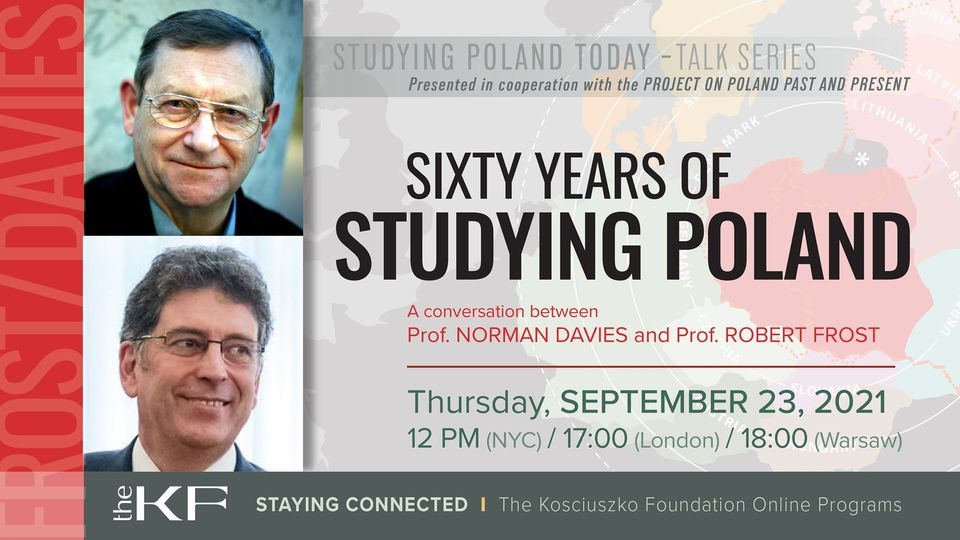 From The KF. Sixty Years of Studying Poland. Prof. Norman Davies and Prof. Robert Frost