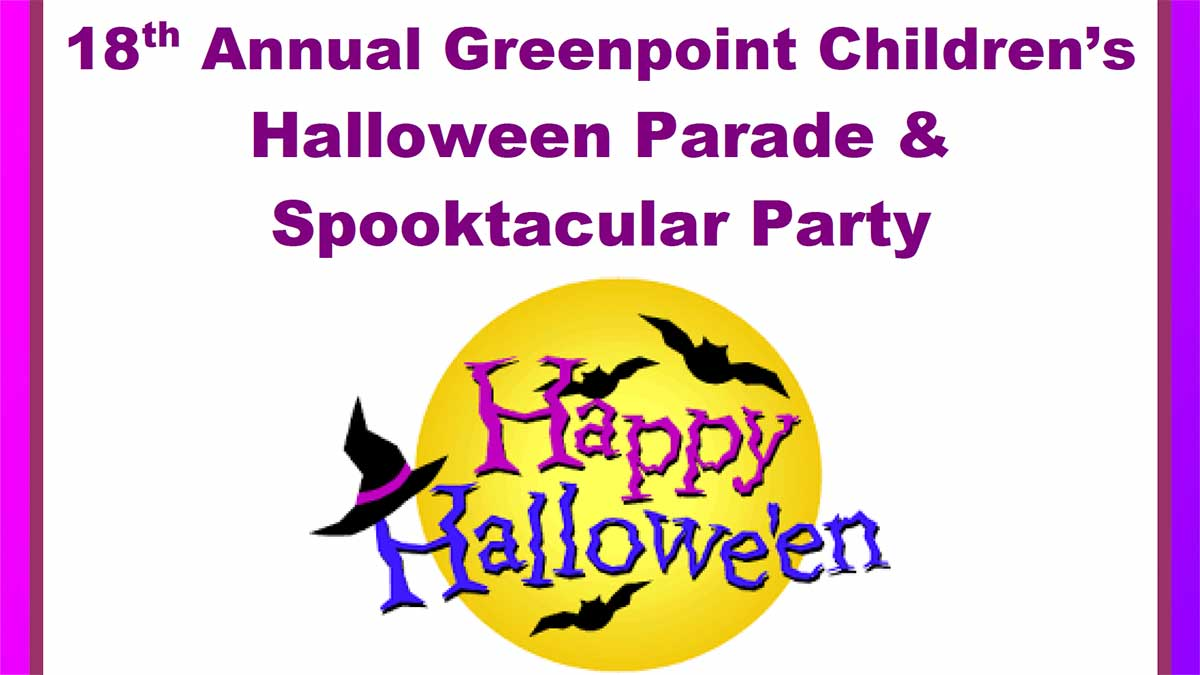 PSC & Town Square Present 18th Annual Greenpoint Children's Halloween Parade & Spooktacular Party