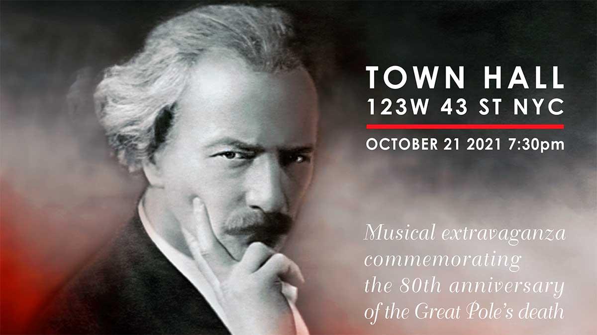 NYC. Save a Date: October 21, 2021, Manhattan - Ignacy Paderewski Tribute Gala